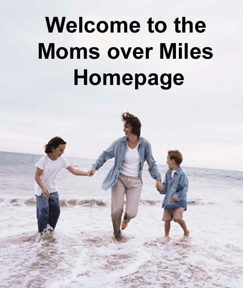 Welcome to the Moms Over Miles Homepage